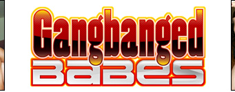 Gangbanged Babes